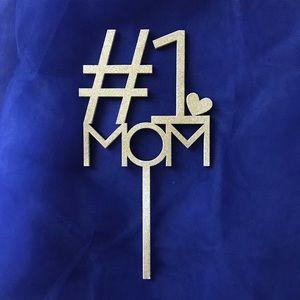 #1 Mom - Birthday Gold Glitter Cake Topper